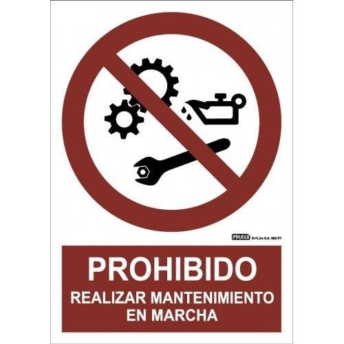 PROHIBIDO REALIZAR MANTENIMIENTO EN MARCHA A4 Y A3