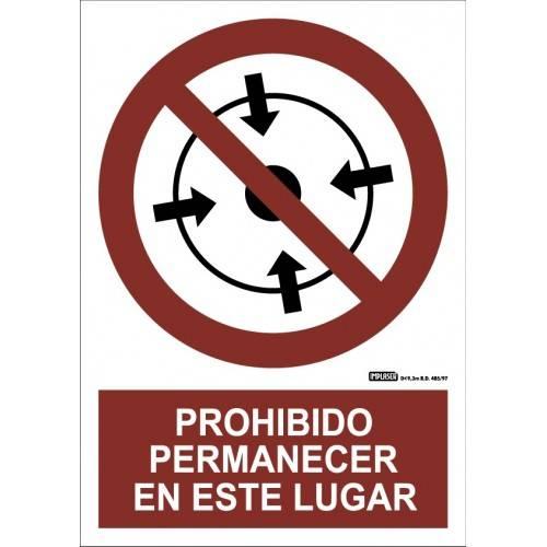 PROHIBIDO PERMANECER EN ESTE LUGAR A4 Y A3