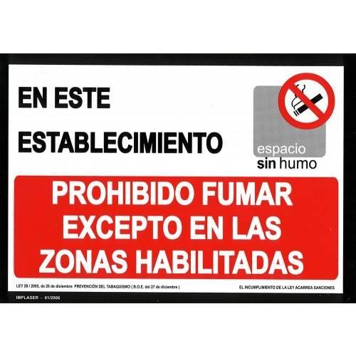PROHIBIDO FUMAR EXCEPTO EN LAS ZONAS HABILITADAS A4