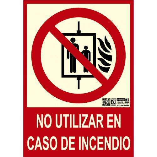 SEÑAL NO UTILIZAR EN CASO DE INCENDIO A4